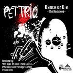 Dance Or Die: The Remixes