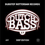 VGB/FRENK DUBLIN/MOVEMENT/ESIONA - Dutch Bass EP (Deep Edition) (Front Cover)