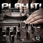 Play It House & Tech House Collection Vol 12
