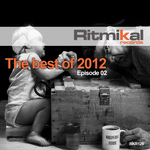 The Best Of 2012: Episode 02