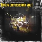 Berlin Underground Vol 1