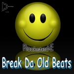 Break Da Old Beats