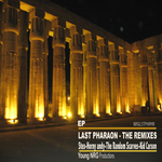 STEX - Last Pharaon: The Remixes (Front Cover)
