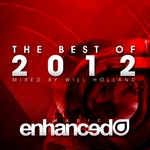 Enhanced Best Of 2012 (mixed by Will Holland) (unmixed tracks)