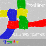 FRONTLINER - All In This Together (Front Cover)