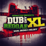 Dub & Reggae XL (Sample Pack WAV/APPLE/LIVE/REASON)