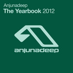 Anjunadeep The Yearbook 2012