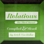 Relations: The Third Morsel (unmixed tracks)