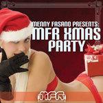 Menny Fasano Present MFR Xmas Party