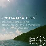 Copacabana Club Remixes