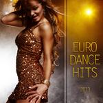 Euro Dance Hits 2013