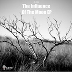 The Influence Of The Moon EP