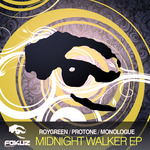 ROYGREEN/PROTONE/MONOLOGUE - Midnight Walker EP (Front Cover)