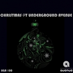 Chistmas At Underground Avenue