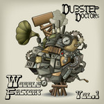 Dubstep Dr's Wobble Factory Vol 1: Best Of Top Electronic Dance Hits Dub Brostep Electrostep Psystep Chillstep Rave Anthems