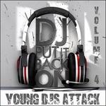 Young DJS Attack Vol 4 (DJ Put It Back On)