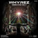 WHYREZ - Summoning Of The Night People EP (Front Cover)