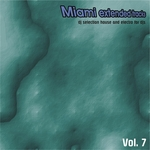 Miami Extended Tracks Vol 7: DJ Selection & Electro For DJs