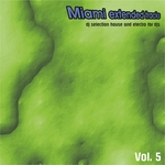 Miami Extended Tracks Vol 5: DJ Selection & Electro For DJs