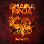 NINJA, Shaika - Fatality (Front Cover)