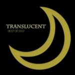 Translucent: Best Of 2012
