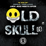 69DB/JACK ACID - Old Skull Vol 8 (Front Cover)
