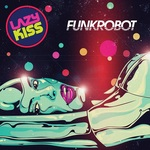 LAZY KISS - Funk Robot (Front Cover)