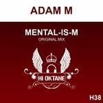Mental Is M
