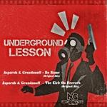 Underground Lesson