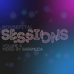 Housepital Sessions 4 (mixed by Baramuda) (unmixed tracks)