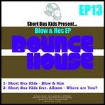 Blow & Hos EP