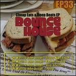 Cheap Eats & Deep Beats EP