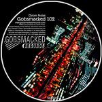 Gobsmacked 102