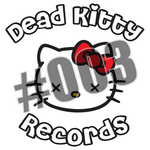 EXPLICIT/MEDICAL FLUID PROJECT - Dead Kitty 003 (Front Cover)