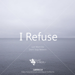 I REFUSE - Just Wont Do (Front Cover)