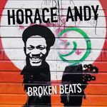 ANDY, Horace - Broken Beats (Front Cover)