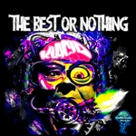 The Best Or Nothing