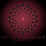 MIKKI FUNK - The Vibe Coalition EP (Front Cover)