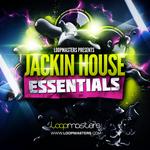 Loopmasters: Jackin House Essentials (Sample Pack WAV/APPLE/LIVE/REASON)