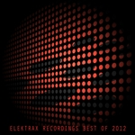 Elektrax Recordings (Best Of 2012)