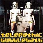 Telepathic Bubblebath (Liquid Sky Berlin Vol 2)