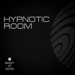 Hypnotic Room (Best Of 2012)