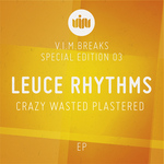 Crazy Wasted Plastered EP