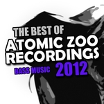 The Best Of Atomic Zoo Recordings 2012 (Bass Music)