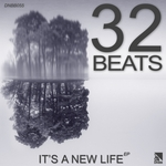 32BEATS - It's A New Life EP (Front Cover)