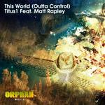 This World: Outta Control (remixes)