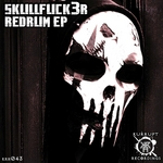 SKULLFUCK3R - RedRum EP (Front Cover)