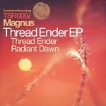 Thread Ender & Radiant Dawn