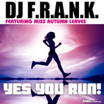 Yes You Run (Extended Mix)