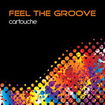 Feel The Groove (Remastered)